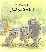 Jacques a dit par Alain Broutin