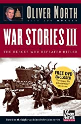 War Stories III: The Heroes Who Defeated Hitler (with DVD)