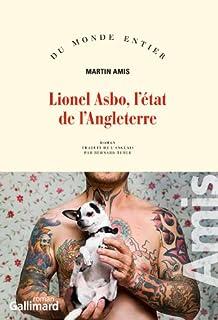 Lionel Asbo, l'état de l'Angleterre : roman, Amis, Martin
