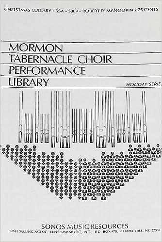 Christmas Lullaby.Christmas Lullaby Mormon Tabernacle Choir Performance