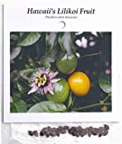 Hawaiian Passion Fruit Lilikoi Seeds ~ Grow Hawaii (Pack of 50)