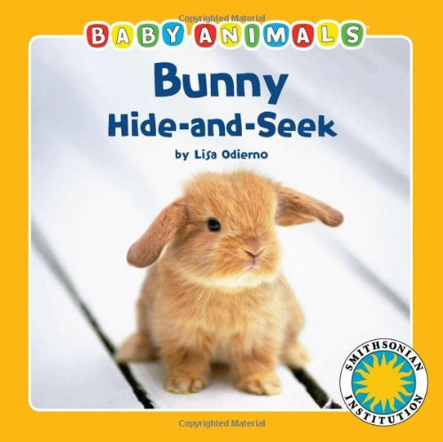 (Bunny Hide-And-Seek (Smithsonian Baby Animals))