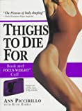 img - for Thighs to Die For book / textbook / text book