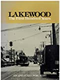 Lakewood: The First Hundred Years