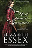Mad About the Marquess (The Highland Brides) (Volume 2)