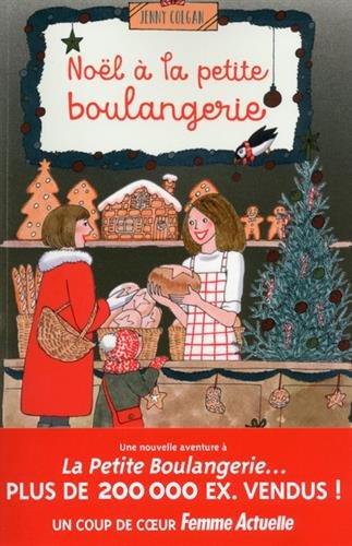 Jenny Colgan – Noël à la petite boulangerie (2017)