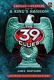 The 39 Clues: Cahills vs. Vespers: Book 2