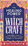 The Healing Power of Witchcraft: A New Witch's