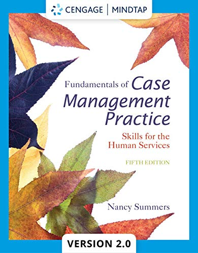Fundamentals of Case Management Practice: Skills for the Human Services (Best Case Management Practices)