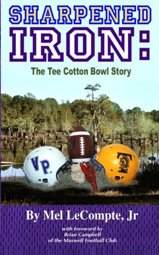 Sharpened Iron  The Tee Cotton Bowl Story