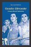 Gender Diversity : Crosscultural Variations, Nanda, Serena, 147861126X