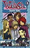 W.I.T.C.H. Graphic Novel: Between Light and Dark - Book #4
