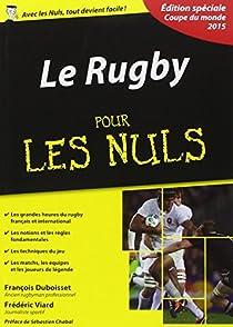 Le Rugby pour les Nuls, édition spéciale Coupe du monde 2015 par Duboisset