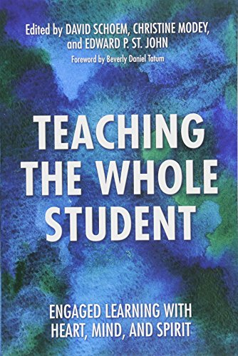 Books : Teaching the Whole Student: Engaged Learning With Heart, Mind, and Spirit