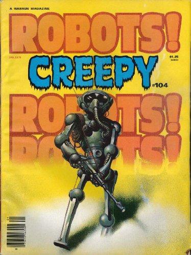 CREEPY #104 Robots Caretaker Mother Park Holo-Cost 1979 -