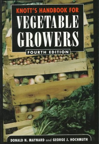 Knott's Handbook for Vegetable Growers, 4th Edition