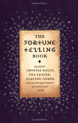 the-fortune-telling-book-reading-crystal-balls-tea-leaves-playing-cards-and-everyday-omens-of-love-a