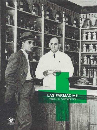 Descargar Libro Las Farmacias: Imágenes De Nuestra Memoria Horacio Fernández