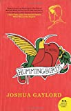 Hummingbirds: A Novel (P.S.)