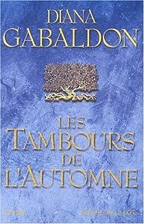 Outlander, tome 4 : Les Tambours de l'automne par Gabaldon