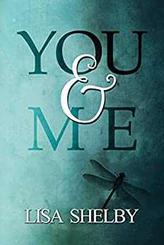 You & Me (You & Me Series Book 1) by [Shelby, Lisa ]