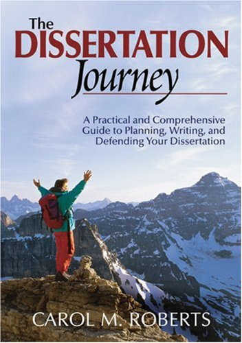 roberts 2004 the dissertation journey The dissertation journey: a practical and comprehensive guide to planning, writing, and defending your dissertation (2004) book by carol m roberts.