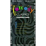 Comedy Classics and Characters: Featuring the Funniest and Most Classic Stories of and about Gospel Music as Told by Those Who Experienced the Moments