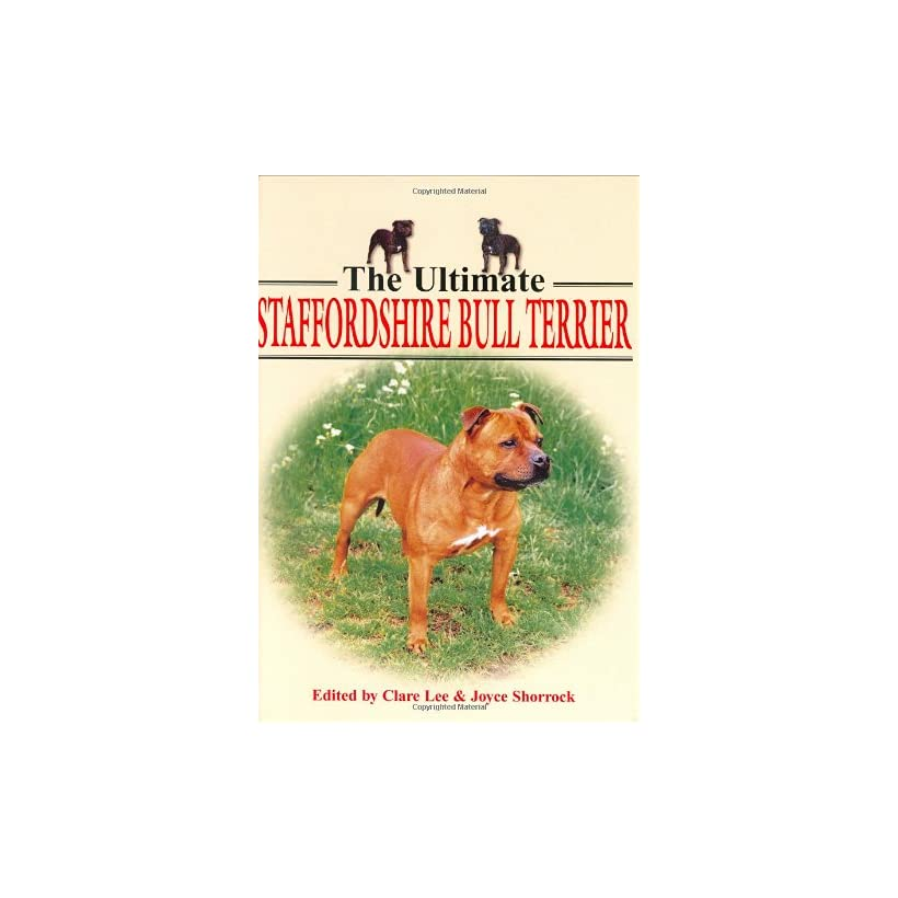 The Ultimate Staffordshire Bull Terrier (Book of the Breed