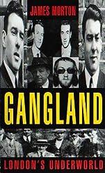 Gangland: London's Underworld: London's Underworld v. 1