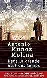 Dans la grande nuit des temps par Muñoz Molina