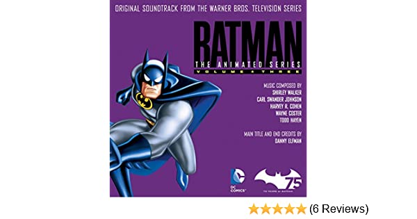 Batman: The Animated Series (Original Soundtrack from the Warner