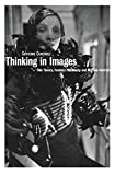 img - for Thinking in Images: Film Theory, Feminist Philosophy and Marlene Dietrich book / textbook / text book