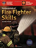 Fundamentals Of Fire Fighter Skills, National Fire Protection Agency, International Association of Fire Chiefs, 0763753424
