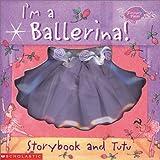 I'm a Ballerina!, Kirsten Hall, 0439279046