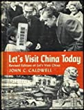 Let's Visit China Today, John C. Caldwell, 0381998932