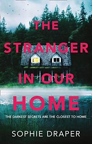The Stranger in Our Home -