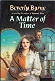 A Matter of Time, Beverly Byrne, 0394562879