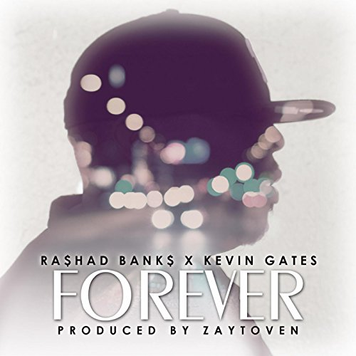 Forever (feat. Kevin Gates) [E...