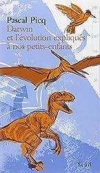 Darwin et l'évolution expliqués à nos petits-enfants
