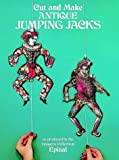 Cut and Make Antique Jumping Jacks, Epinal, 0486237125