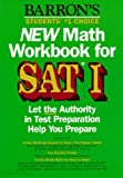 New Math Workbook for SAT I, Lawrence S. Leff, 0812092856