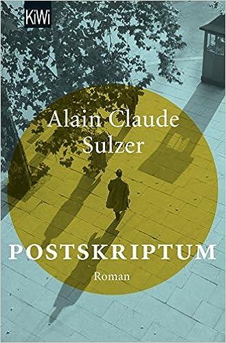 Alain Claude Sulzer: Postskriptum; Gay-Lektüre alphabetisch nach Titeln