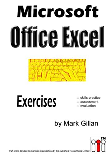 microsoft excel exercises amazon co uk mark gillan 9780955777035