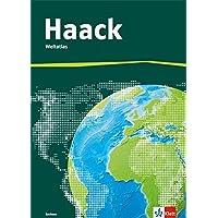 Der Haack Weltatlas. Ausgabe Bayern Sekundarstufe I: Atlas Klasse 5-10