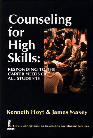 Counseling for High Skills : Responding to the Career Needs of All Students