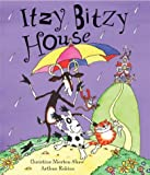 img - for Itzy Bitzy House book / textbook / text book