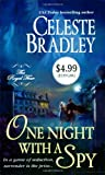 One Night with a Spy, Celeste Bradley, 0312946031