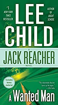 ?FULL? A Wanted Man (with Bonus Short Story Not A Drill) (Jack Reacher, Book 17). cookies medicion lecturer Program family 5195Z4DWNwL._SY346_