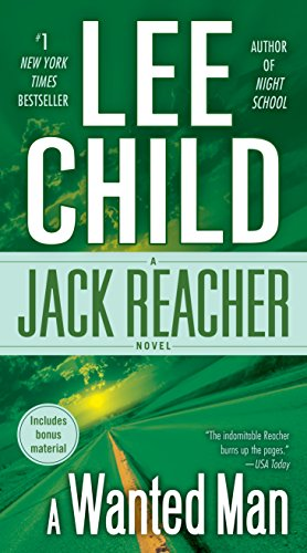A Wanted Man (with bonus short story Not a Drill) (Jack Reacher, Book 17) by [Child, Lee]