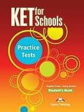 Ket For Schools. Practice Tests. Student'S Book
